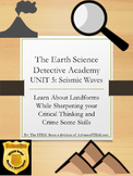 CSI Detective Unit: Learn about Seismic Waves through Mystery
