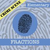 CSI: Elementary -- Unit 7 -- Understanding Fractions