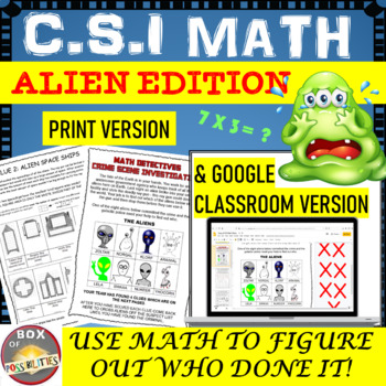CSI Math: Alien Mystery Addition: Use math skills to catch