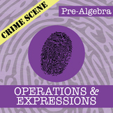 CSI: Pre-Algebra -- STEM Project -- Unit 1 -- Operations &