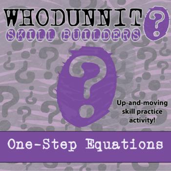 CSI: Whodunnit? -- One-Step Equations - Skill Building Cla