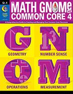 Grade 4 Math GNOMe and the Common Core 4 Resource Book, eBook