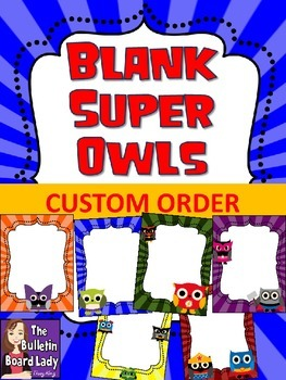 CUSTOM ORDER-SuperOwls Template