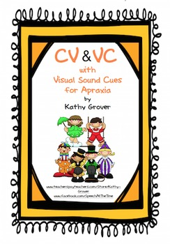 CV & VC with Visual Cues for Apraxia
