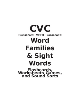 CVC (Consonant - Vowel - Consonant) Word Families & Sight