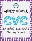 Short Vowel CVC Flipbooks