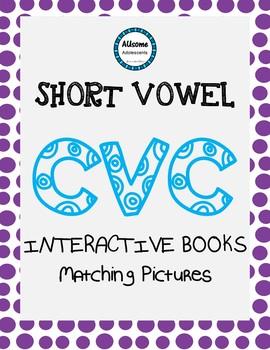 Short Vowel CVC Flipbooks