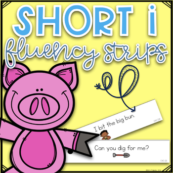 CVC Fluency Strips- Short I