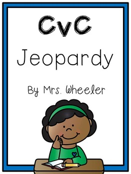 First Grade Phonics: CVC Jeopardy