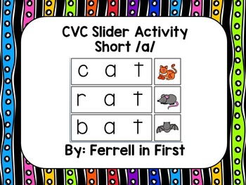 CVC Silder: Short /a/ SMARTBoard Activity