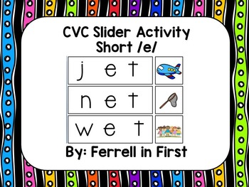 CVC Silder: Short /e/ SMARTBoard Activity