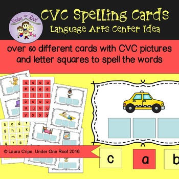 CVC Spelling Cards - A Language Arts Activity