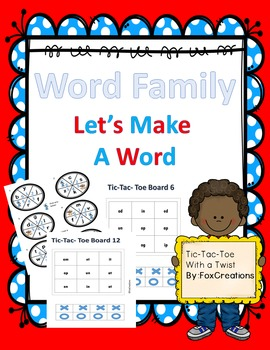 Word Family Let's Make a Word ~ Tic Tac Toe with a twist~
