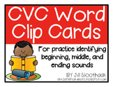 CVC Word Clip Cards - Beginning, Middle, and Ending Sound