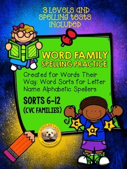 CVC Word Families Spelling Practice (Words Their Way Sorts 6-12)