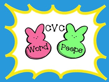 CVC Word Center Spring Peeps