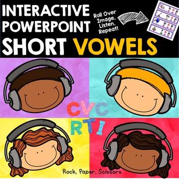 Short Vowels CVC Interactive PowerPoint