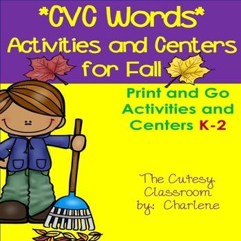 CVC Words: Activities and Centers ELA CCSS RF.K.2d