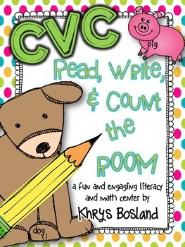 CVC Words - Read, Write, and Count the Room {Literacy and