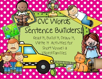 CVC Words Sentence Builders! Short Vowel A