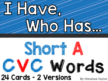 CVC Words:  Short A I Have, Who Has Activities