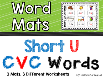 CVC Words:  Short U Word Mats