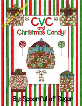 CVC and Christmas Candy! (A CVC Word Building Unit)