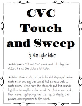 CVC touch and sweep