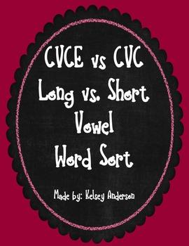 CVC vs. CVCe Word Sort ~ Short Vowel vs. Long Vowel Sounds