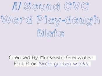 Play-dough Mats (CVC /i/ words)