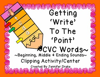 "CVC/Beg, Middle, Ending Sounds "" 'Write' To The 'Point' """