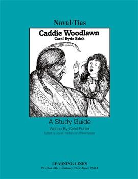 Caddie Woodlawn - Novel-Ties Study Guide