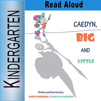 """""""Caedyn, Big and Little"""" Read Aloud Video"""