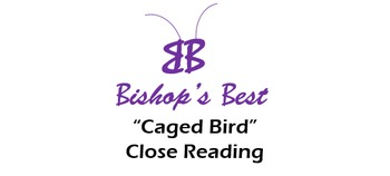Caged Bird by M.A. Close Reading theme infer evidence