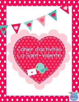 Cahier d'activités La Saint-Valentin/ French Valentine day