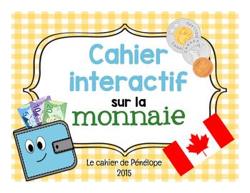 Cahier interactif : la monnaie canadienne