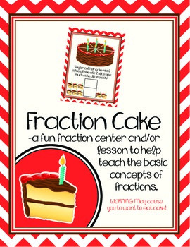 Cake Fractions - Math Fraction Lesson - Math Centers