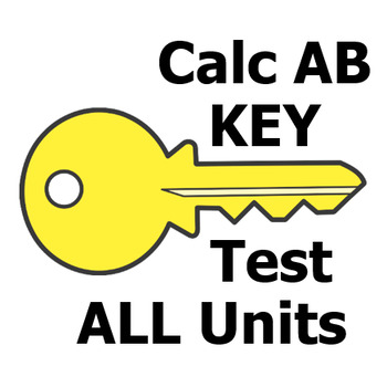 Calc AB Tests - ALL Units - Answer Key for both versions