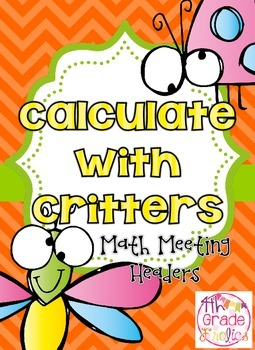 Calculate with Critters - Math Meeting Headers