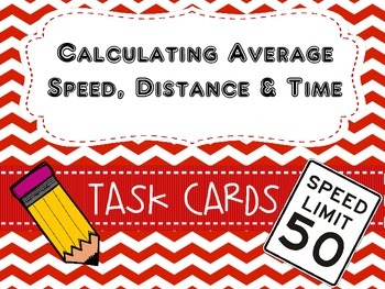 Calculating Speed, Distance, and Time Task Cards