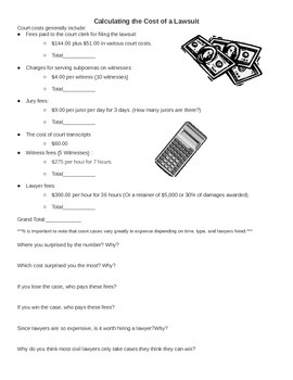Calculating the cost of a lawsuit worksheet - lawyer, cour
