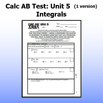 Calculus AB Test - Unit 5 - Integrals - ONE VERSION