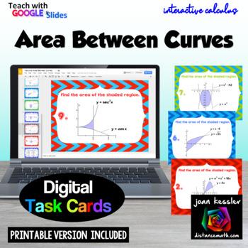 Calculus Area Between Curves GOOGLE Slides Digital Task Cards