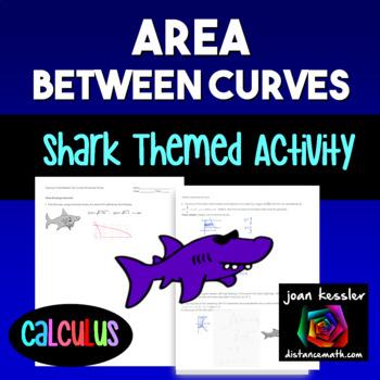Calculus Integration Area Between Curves Fun Activity