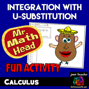 Calculus Integration by u Sub with Mr. Math Head Activity