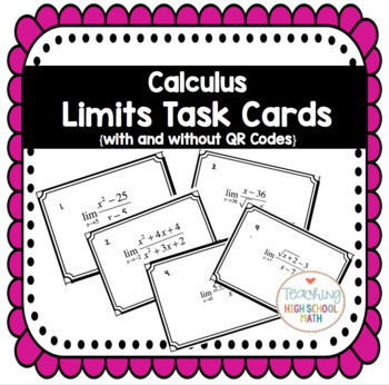 Calculus Limits Task Cards with and Without QR Codes