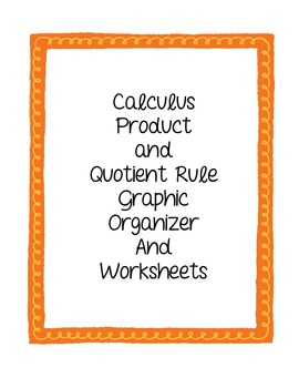 Calculus Product and Quotient Rule Worksheets and Graphic