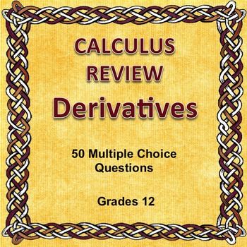 Calculus Review Derivatives 50 Multiple Choice Questions,
