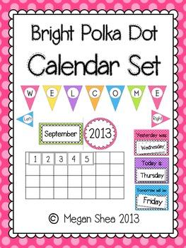 Calendar Bulletin Board Set: Bright Polka Dot Classroom Decor