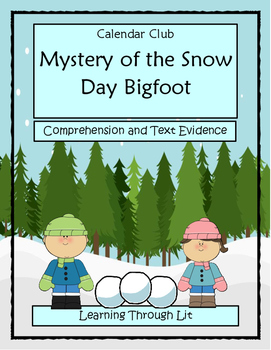 Calendar Club MYSTERY OF THE SNOW DAY BIGFOOT * Comprehens